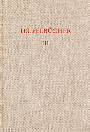 Teufelbücher in Auswahl, Dritter Band: Joachim Westphal / Hoffartsteufel.: Westphal, ...