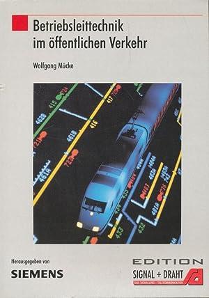 Betriebsleittechnik im öffentlichen Verkehr.: M�cke, Wolfgang: