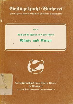 Gänse und Enten.: Römer, Richard R. : Paret, Lore