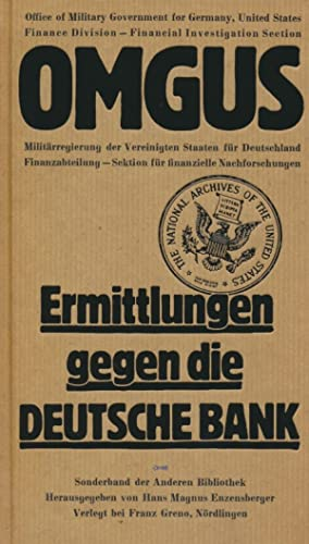 OMGUS. Office of Military Government for Germany, United States : 3 Bände : Ermittlungen gegen...