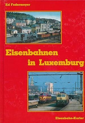 Eisenbahnen in Luxemburg.: Federmeyer, Ed