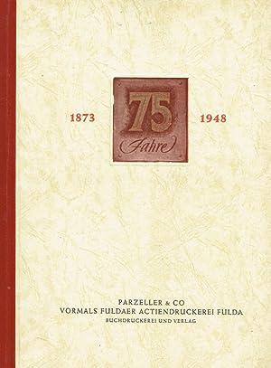Festschrift aus Anlass des 75jährigen Geschäftsjubiläum der Firma Parzeller & Co...