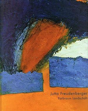 Jutta Freudenberger, Farbraum Landschaft : Stiftung Wilhelm-Lehmbruck-Museum,: Freudenberger, Jutta [Ill.]