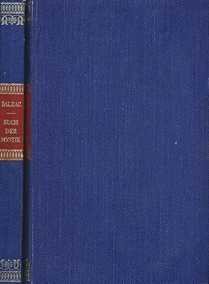 Buch der Mystik. Erzählungen. Übersetzt von Emmi Hirschberg.: Honoré de Balzac::