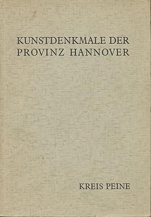 Die Kunstdenkmale der Provinz Hannover, Regierungsbezirk Hildesheim Kreis Peine.: Jürgens, Heiner::