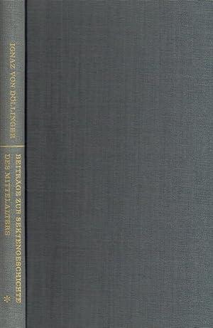 Beiträge zur Sektengeschichte des Mittelalters (2 Bände).: Döllinger, Ignaz von: