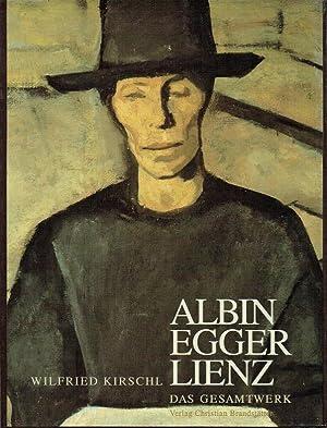 Albin Egger Lienz, 1868 - 1926 - Das Gesamtwerk.: Kirschl, Wilfried ; Egger-Lienz, Albin [1868-1926...