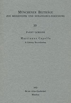 Martianus Capella : a literary re-evaluation.: Le Moine, Fanny: