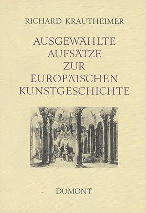 Ausgewählte Aufsätze Zur Europäischen Kunstgeschichte.: Krautheimer, Richard: