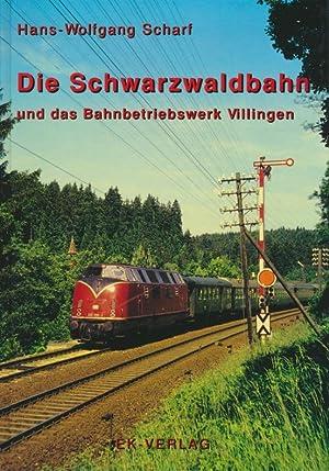Die Schwarzwaldbahn und das Bahnbetriebswerk Villingen.: Scharf, Hans-Wolfgang: