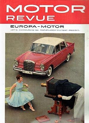 Motor Revue. Europa - Motor. Heft 32, Winterausgabe 1959.: Paul Pietsch u.a. (Hrsg.):