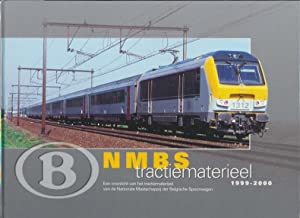 N M B S tractiematerieel 1999-2000 ; Een overzicht van het tractiematerieel van de Nationale ...
