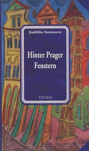Hinter Prager Fenstern.: Smetanova, Jindriska