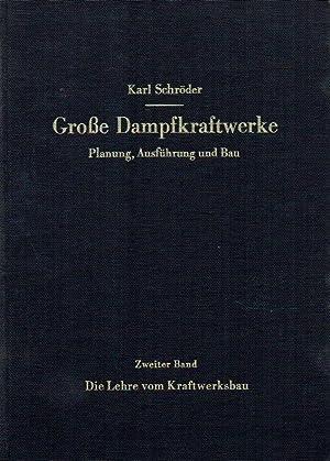 Die Lehre vom Kraftwerksbau.: Schröder, Karl: