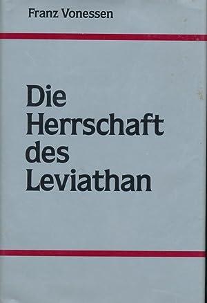 Die Herrschaft des Leviathan.: Franz Vonessen