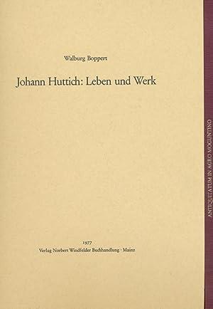 antiquitatum in agro moguntino / Johann Huttich: Leben und Werk.: Huttich, Johann:
