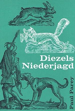 Diezels Niederjagd.: Müller-Using, Detlev: