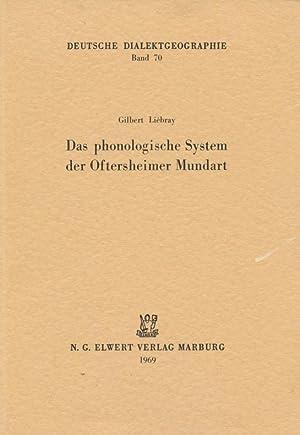 Das phonologische System der Oftersheimer Mundart.: Liébray, Gilbert: