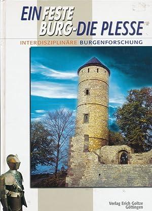 Ein feste Burg - die Plesse. Band. 1: Thomas Moritz (Hrsg.)::