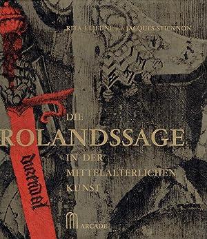 Die Rolandssage in der mittelalterlichen Kunst (2 Bände).: Lejeune, Rita ; Stiennon, Jacques: