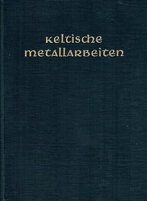 Keltische Metallarbeiten aus heidnischer und christlicher Zeit.: Jenny, Wilhelm Albert von: