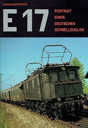 E 17 ; Portrait einer deutschen Schnellzuglok.: Braun, Andreas ; Hofmeister, Florian