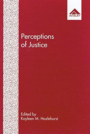 Perceptions of Justice. Issues in indigenious and: Kayleen M. Hazlehurst