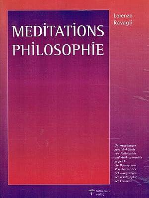 Meditationsphilosophie ; Untersuchungen zum Verhältnis von Philosophie und Anthroposophie, ...