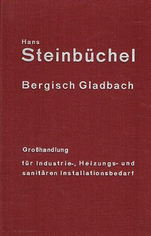 Hans Steinbüchel, Bergisch Gladbach. Großhandel für Industrie-, Heizungs- und sanit...