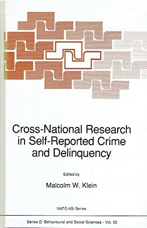 Cross-National Research in Self-Reported Crime and Delinquency.: Klein, Malcolm W.