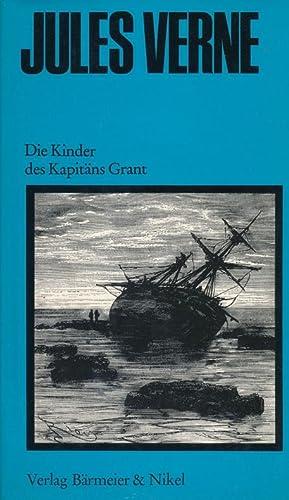 Die Kinder des Kapitäns Grant.: Jules Verne