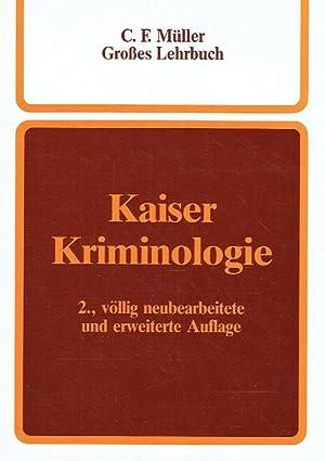 Kriminologie: Ein Lehrbuch.: Kaiser, Dr. Günther.:
