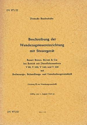 Beschreibung der Wendezugsteuereinrichtung mit Steuergerät ; Bauart Brown, Boveri & Cie ...