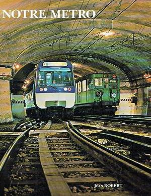Notre Metro.: Robert, Jean