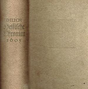 Hessische Chronica zusamen getragen und verfertiget duch Wilhelm Scheffern genandt Dilich.: Dilich,...