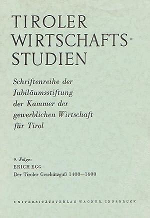 Der Tiroler Geschützguß: 1400 - 1600.: Egg, Erich.: