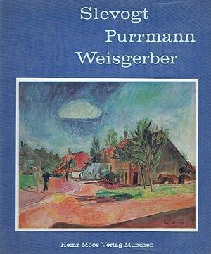 Slevogt - Purrmann - Weisgerber ; Die Sammlung Kohl-Weigand. Reihe: Private Kunstsammlungen, Band 1...