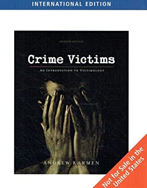 Crime Victims. An Introduction to Victimology.: Karmen, Andrew.