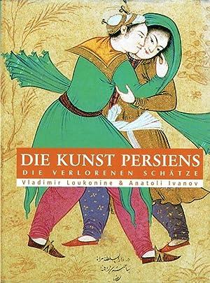 Die Kunst Persiens : (die verlorenen Schätze).: Lukonin, Vladimir G.
