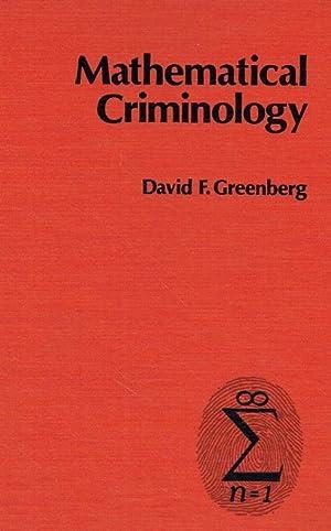 Mathematical Criminology.: Greenberg, David F.