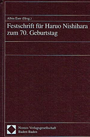 Festschrift für Haruo Nishihara zum 70. Geburtstag.: Eser, Albin (Herausgeber).: