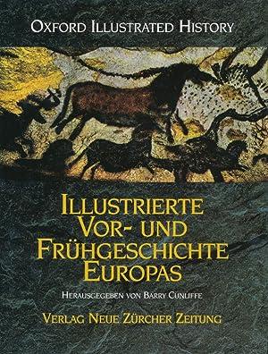 Illustrierte Vor- und Frühgeschichte Europas.: Barry Cunliffe (Hrsg.):