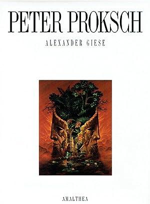 Peter Proksch ; Gemälde, Zeichnungen, Gouachen von 1957 bis 1990. Mit einem Essay von ...