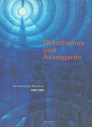 Okkultismus und Avangarde; Von Munch bis Mondrian 1900-1915. Ausstellung, Schirn Kunsthalle ...
