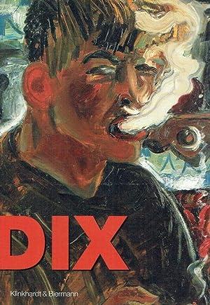 Otto Dix : Gemälde, Zeichnungen, Druckgrafik.: Rüdiger, Ulrike [Hrsg.] ; Dix, Otto [Ill.] ; ...