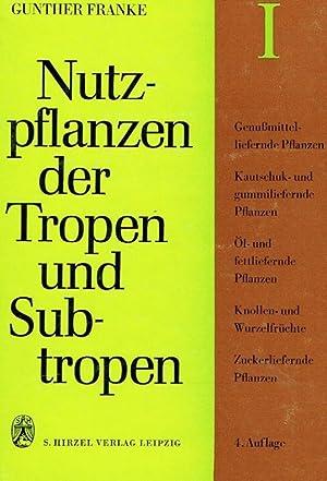 Nutzpflanzen der Tropen und Subtropen (4 Bände).: Franke, Gunther [Hrsg.]: