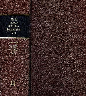 Philipp Jakob Spener Schriften ; Sonderreihe: Texte, Hilfsmittel, Untersuchungen, Band V.2: Johann ...