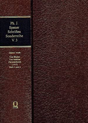 Philipp Jakob Spener Schriften ; Sonderreihe: Texte, Hilfsmittel, Untersuchungen, Band V.3: Johann ...