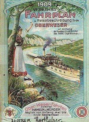 Verkehrsfahrplan und Reisebeschreibung für die Oberweser, Saison 1909, vom 2. Mai bis 21. ...