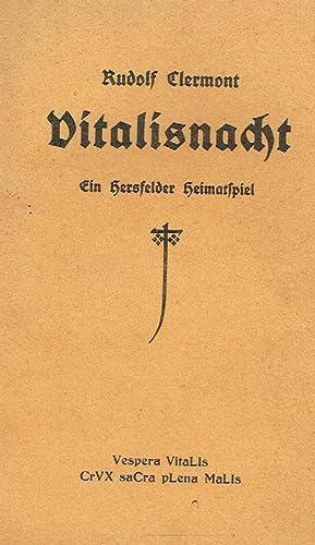 Vitalisnacht : ein Hersfelder Heimatspiel zur 550. Wiederkehr des Vitalistags ; 28. April 1378 - 28...